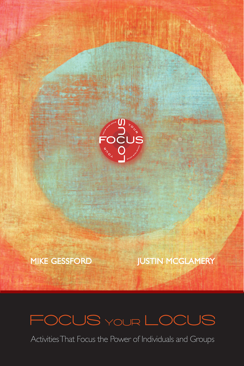 Focus Your Locus book cover Justin McGlamery